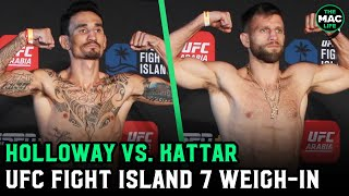 UFC Fight Island 7: Max Holloway vs. Calvin Kattar Official Weigh-Ins Main Card