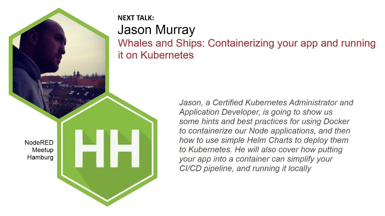 NodeHH #27 - Whales and Ships: Containerizing your app and running it on  Kubernetes by Jason Murray