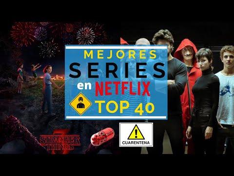 Top 40 de Series para ver en CUARENTENA por NETFLIX