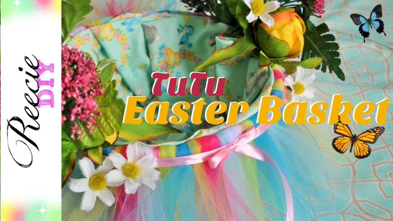How To Make A Tutu Easter Basket Dollar Tree Makeover