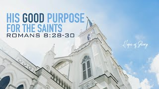 HIS GOOD PURPOSE FOR THE SAINTS