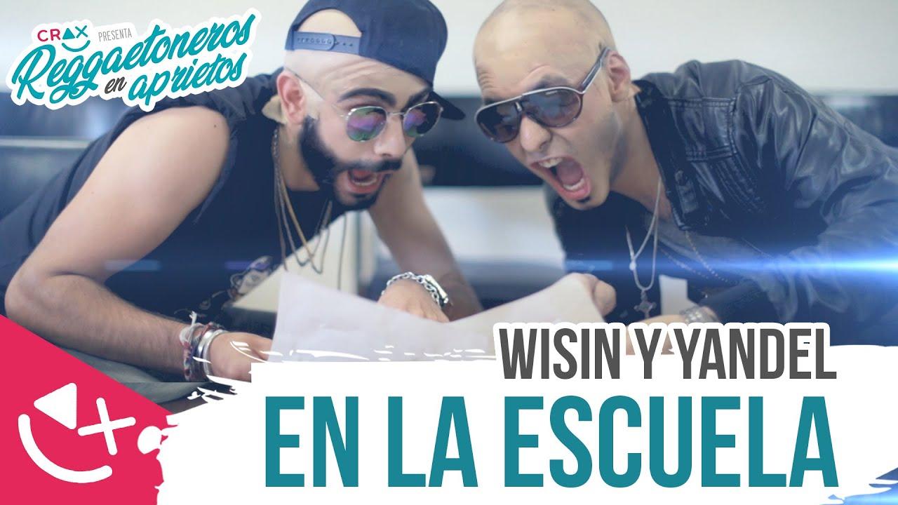 Si Wisin y Yandel Fueran A La Escuela #ReggaetonerosEnAprietos Ep. 01 - CRAX #1