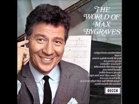 The World Of Max Bygraves : Underneath The Arches
