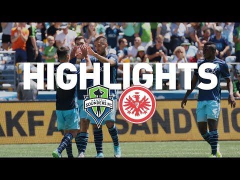 Highlights: Seattle Sounders FC vs Eintracht Frankfurt | July 8, 2017