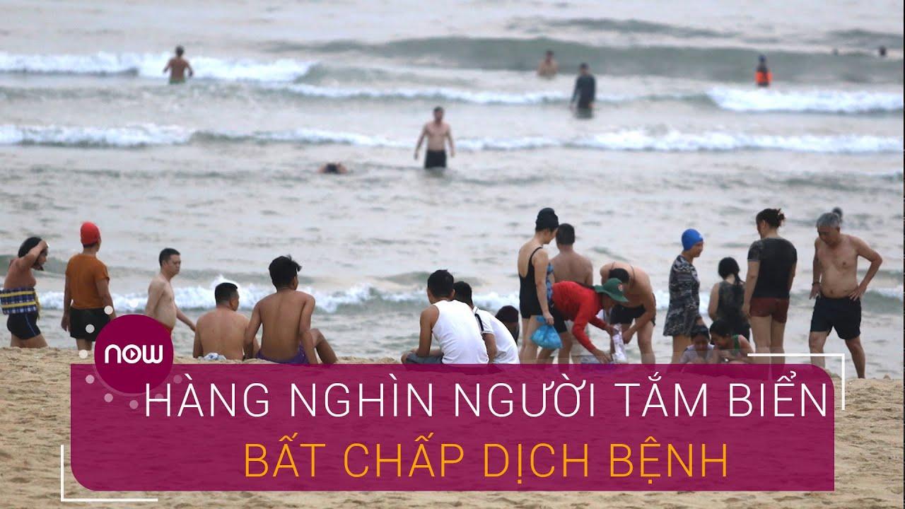 Quảng Nam: Hàng nghìn người tắm biển bất chấp khuyến cáo dịch Covid-19   VTC Now