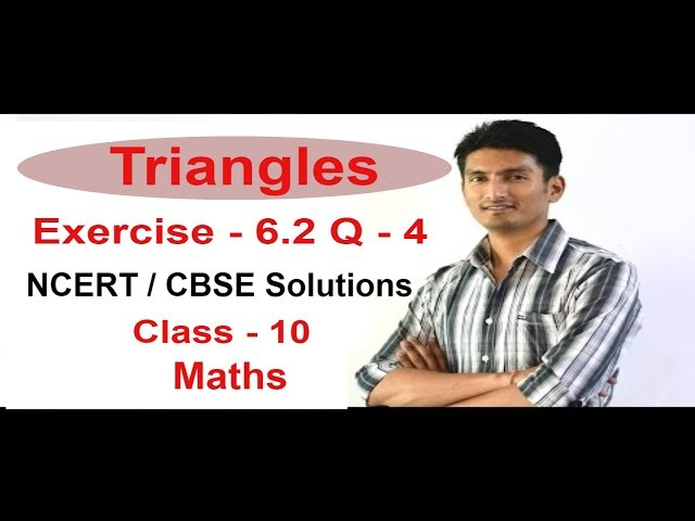 Exercise 6.2 - Questions 4 - NCERT Solutions/CBSE Solutions for Class 10th Maths Triangles