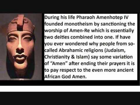 Amenhotep IV (Akhenaten) Founder of Monotheism