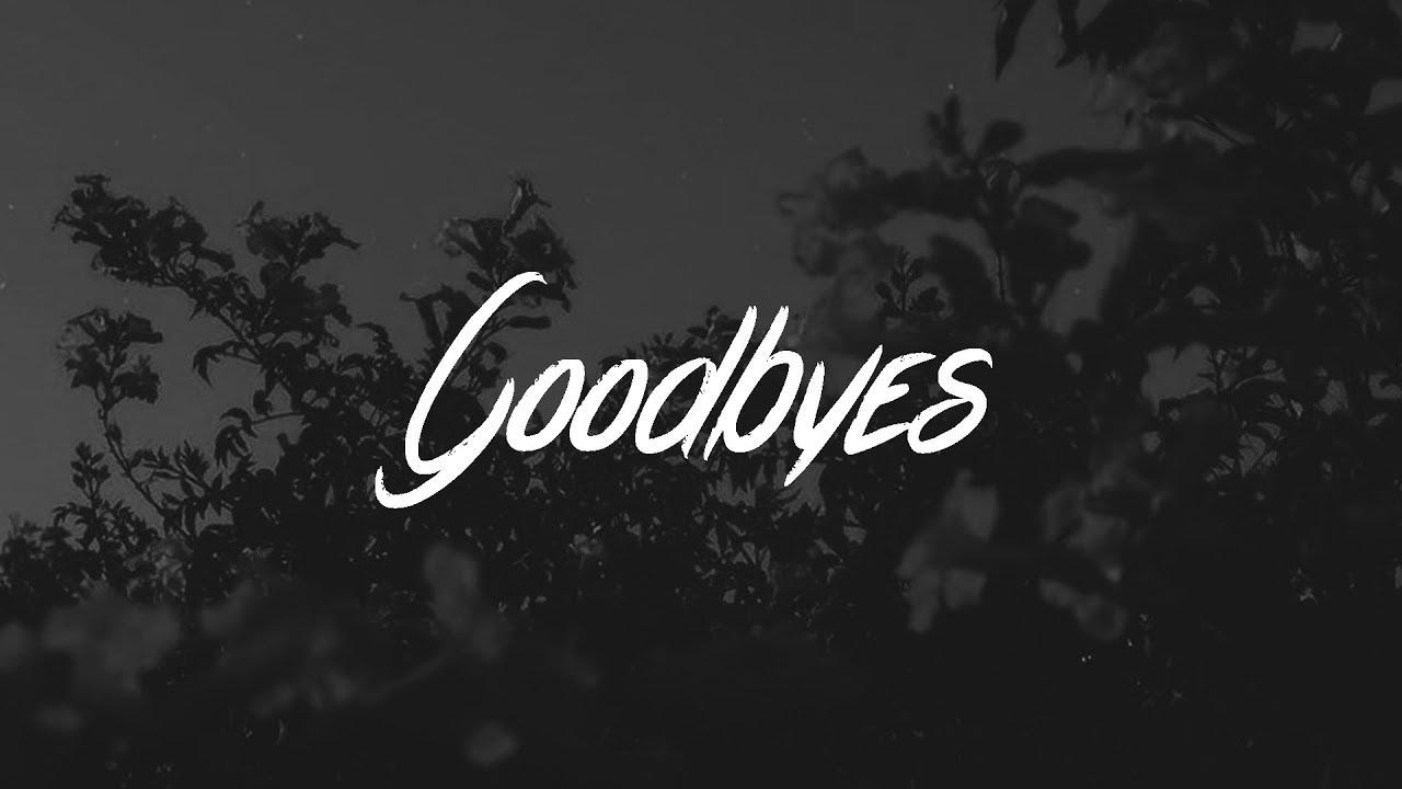 post malone goodbyes lyrics ft young thug