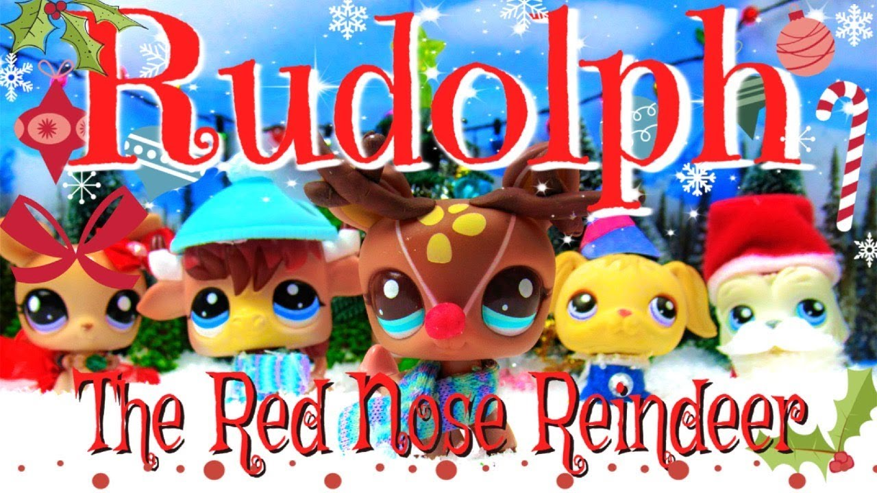 Lps Rudolph The Red Nose Reindeer Christmas Special Skit