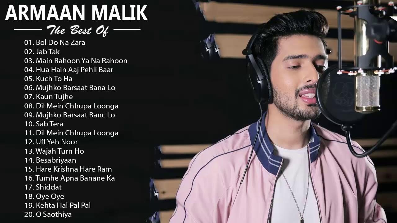 armaan malik songs latest bollywood hindi songs armaan malik