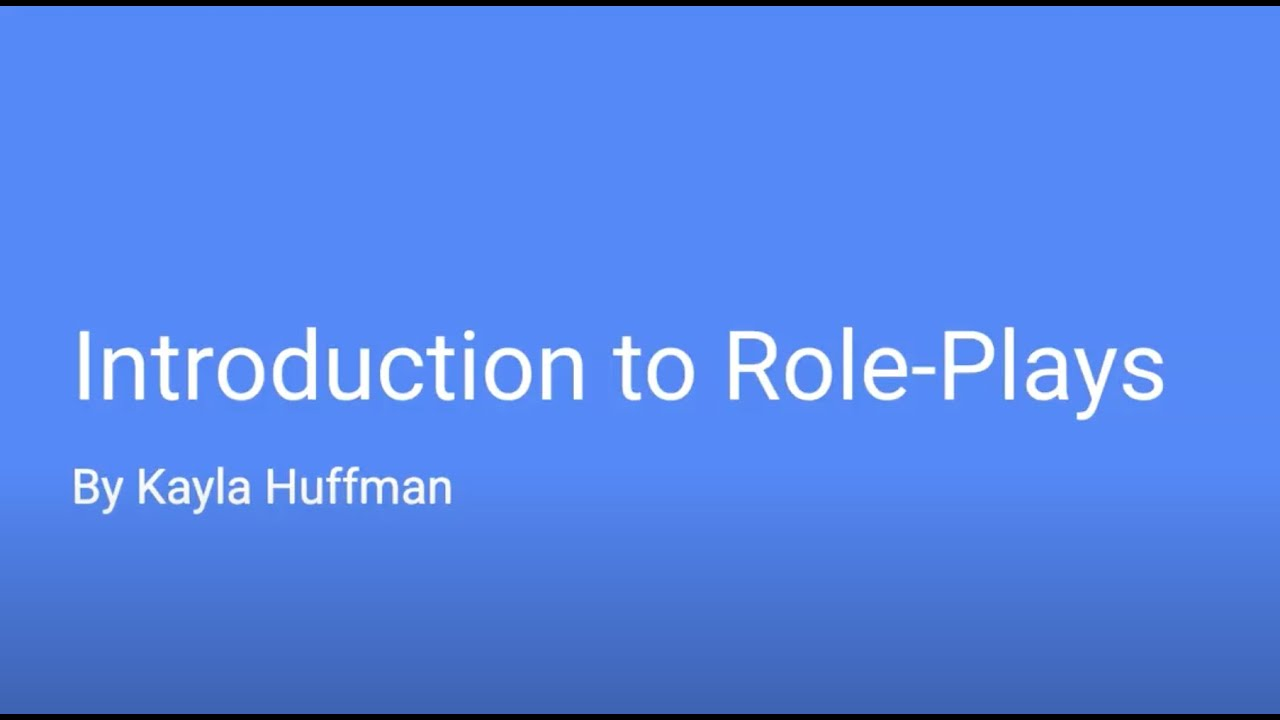 Introduction to Role Plays