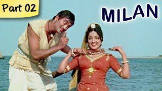 Milan (HD) – Part 2 of 12 – Classic Romantic Hindi Blockbuster Movie …