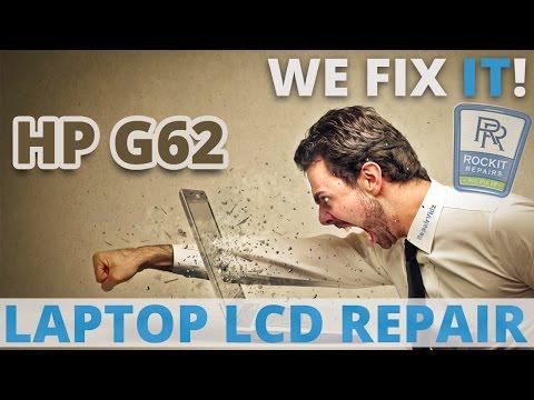 Repair A Broken HP G62 Laptop Screen - LCD Replacement Guide