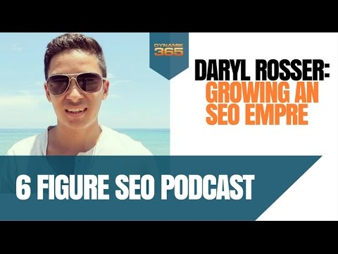 Daryl Rosser SEO: How To Build an SEO Empire - Lion Zeal