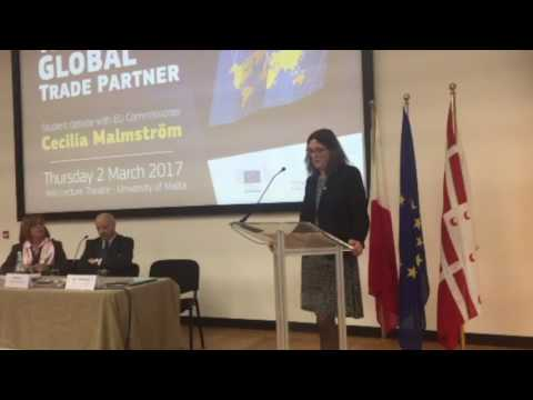 The EU as a Global Trade Partner - Commissioner Malmström Debate in Malta