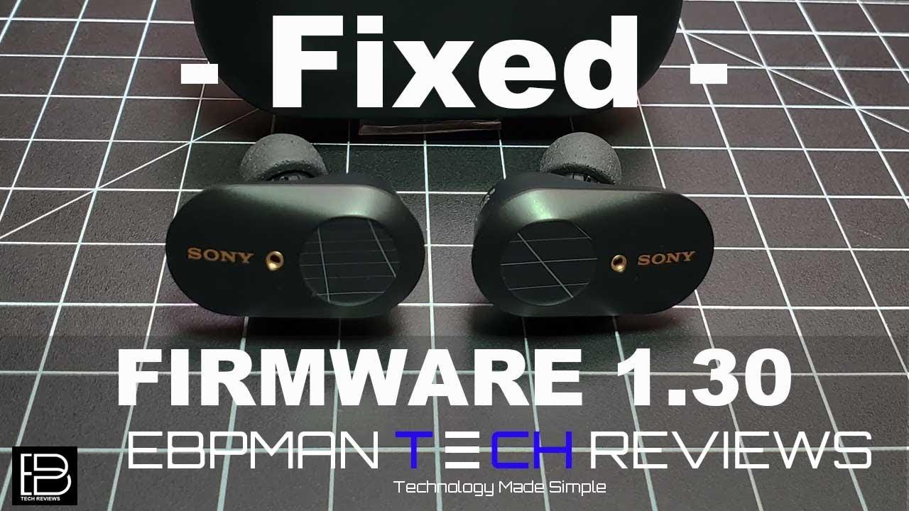 NEW Sony WF-1000XM3 Firmeware Update 1 3