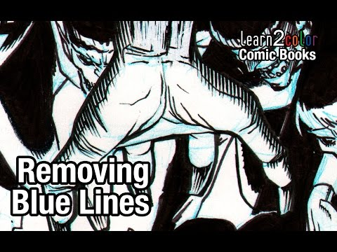 Learn 2 Color Comic Books: Removing Blue Lines