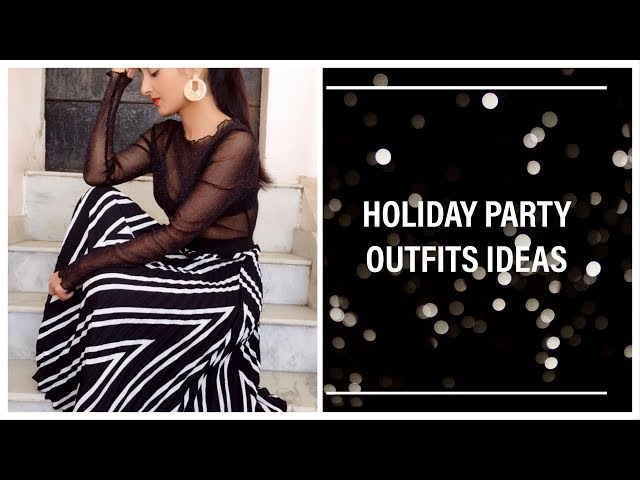 Holiday party outfit ideas | Holiday party look book | Prity Singh