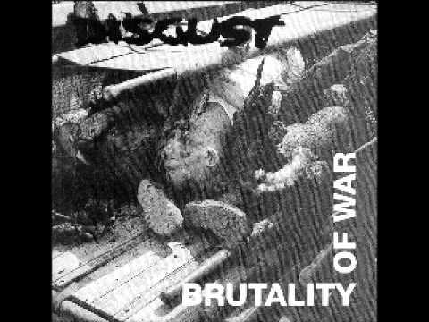 DISGUST - brutality of war (FULL ALBUM)