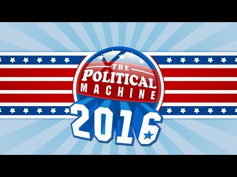 The Political Machine 2016 Launch Trailer