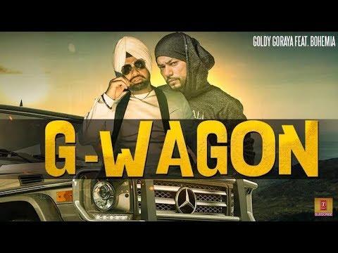 G Wagon | Bohemia | Goldy Goraya | Deep Jandu | Rap Lyrics