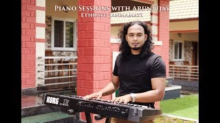 Ethrayo Janmamayi - Beautiful Piano Music by Arunvijay
