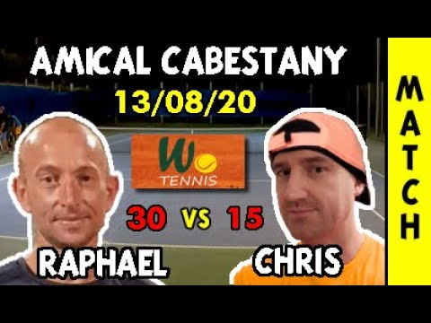 Christophe (15) vs Raphael (30) – Match amical – Highlights – 13/08/2020 – Cabestany