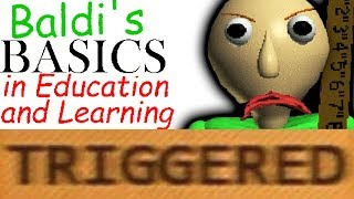 How Baldi's Basics TRIGGERS You!