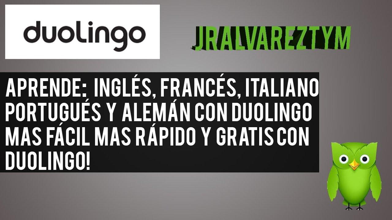 Como aprender ingles, francés, italiano, portugués, alemán