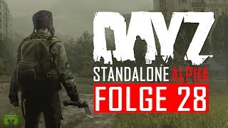 DAYZ STANDALONE ALPHA # 28 - One Down «» Let