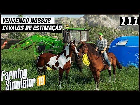 VENDENDO NOSSOS CAVALOS DE ESTIMAÇÃO! | FARMING SIMULATOR 19 #111 [PT-BR] thumbnail