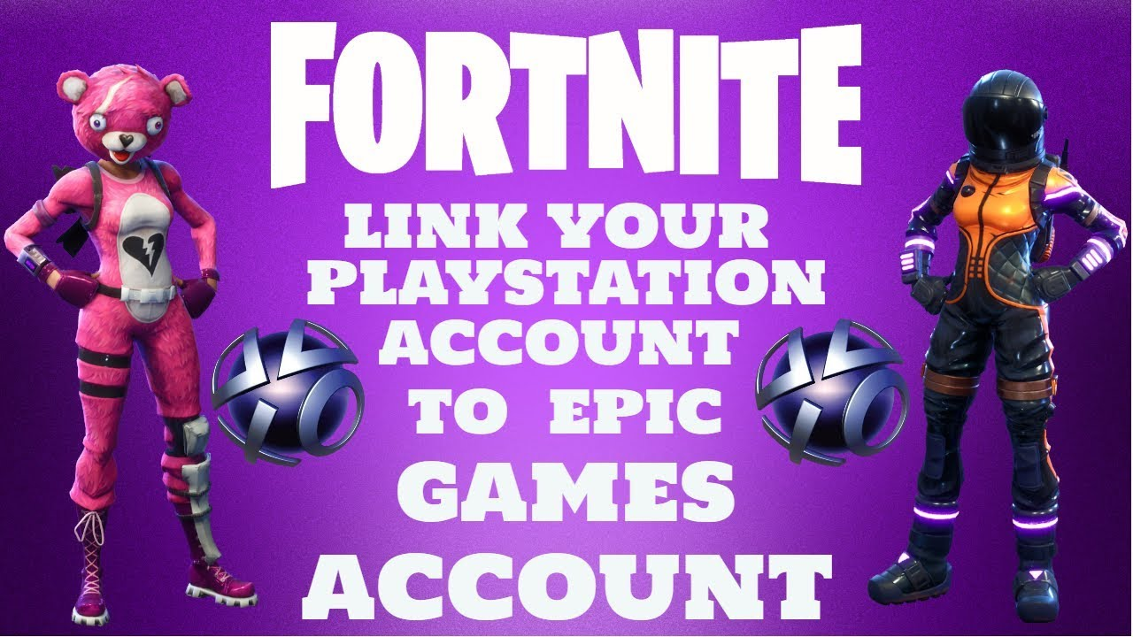 Link Your Playstation Network Account to Epic Games ...