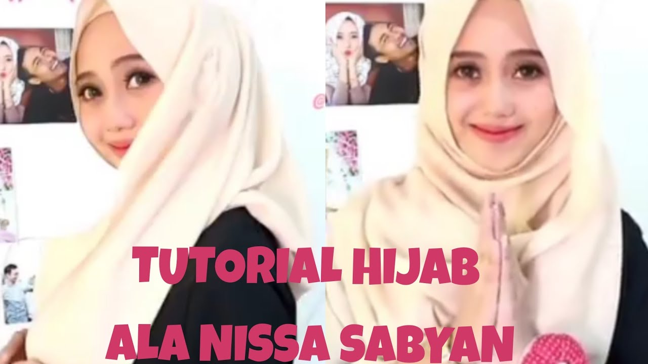 tutorial hijab ala nissa sabyan - youtube