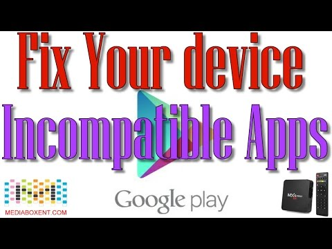 📢 FIX YOUR DEVICE! Incompatible APPs  with this version Android
