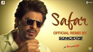 Video Safar – Official Remix by Sonic Sage| Anushka Sharma| Shah Rukh Khan| Pritam| Arijit Singh download MP3, 3GP, MP4, WEBM, AVI, FLV November 2017