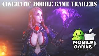 Top 10 Cinematic Game Trailers Android / iOS 2017 HOT High Graphics 1080p