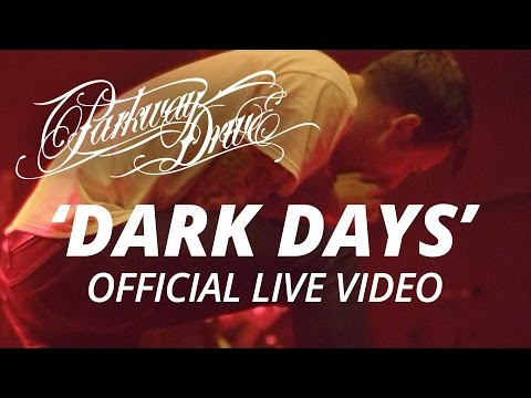 Parkway Drive - Dark Days (Official HD Live Video)