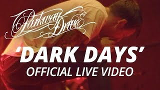 Parkway Drive Dark Days Official HD Live Video