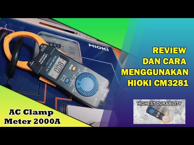 Tang Ampere Hioki CM3281 (Part 2) Tutorial Penggunaan