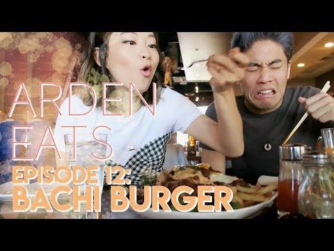 ARDEN EATS   Episode 12: Bachi Burger (Las Vegas)