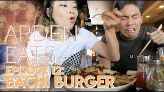 ARDEN EATS | Episode 12: Bachi Burger (Las Vegas)