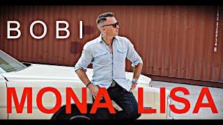 Bobi - Mona Lisa (Official Video)