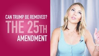 News Quickie: Can Trump be Removed via 25th Amendment?
