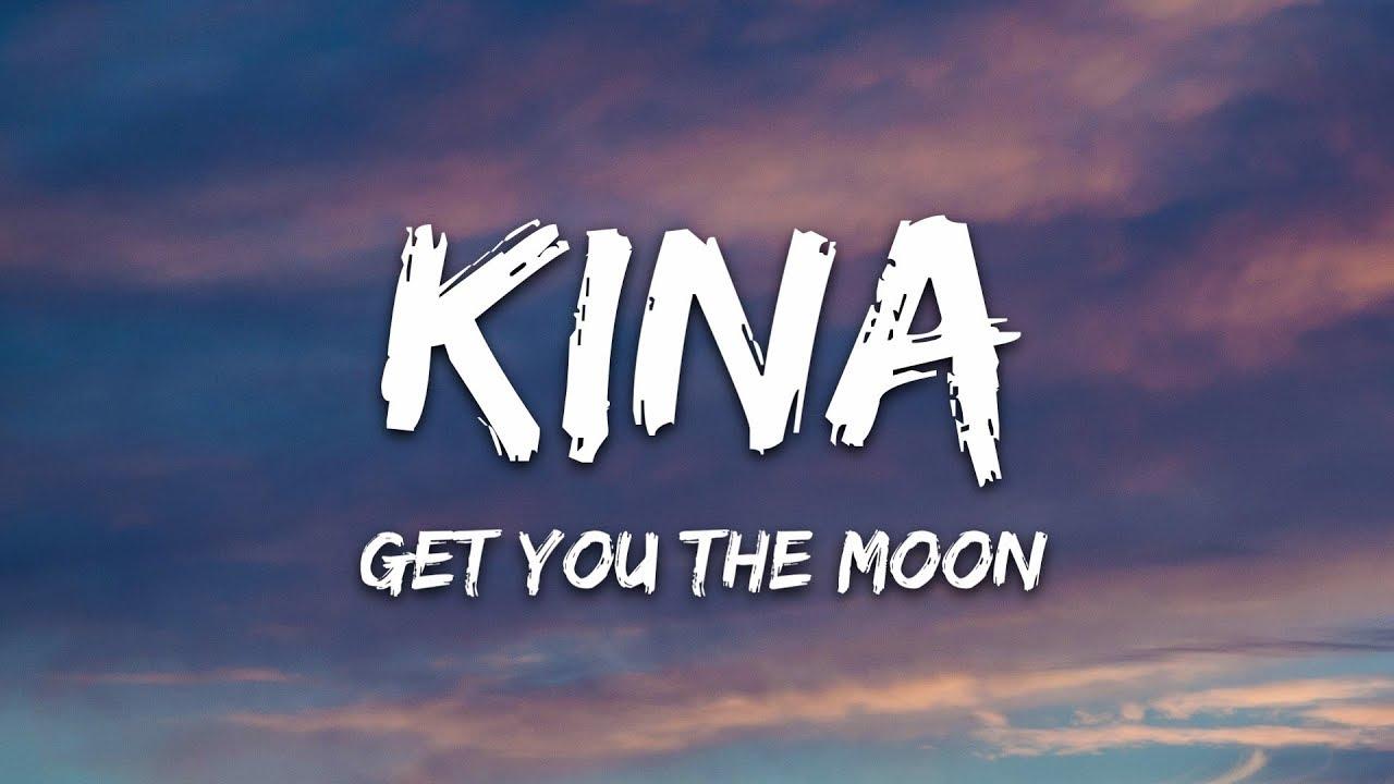 Kina Get You The Moon Lyrics Ft Snow Youtube