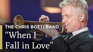 """""""When I Fall in Love""""   The Chris Botti Band in Concert   Great Performance on PBS"""