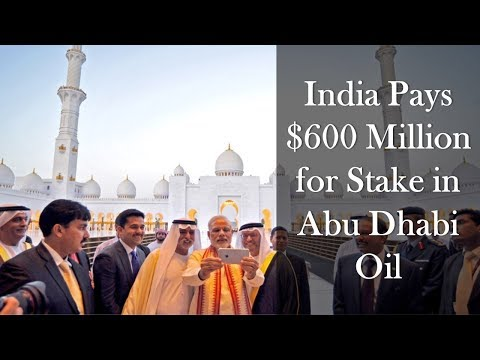 India's Game Changing Oil Deal with Abu Dhabi, UAE - 2018 (English)