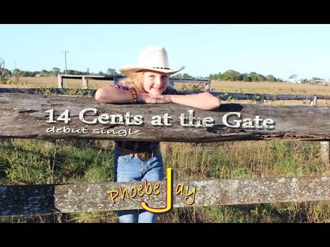 Phoebe Jay - 14 cents at the gate (Official)