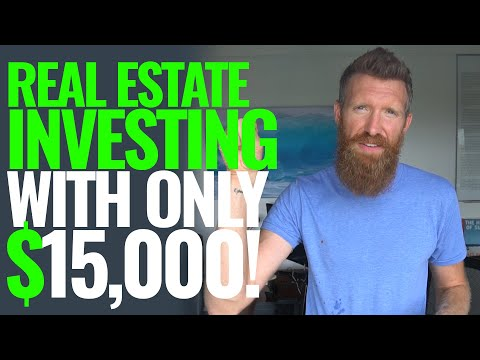 How To Invest In Real Estate With Just $15,000