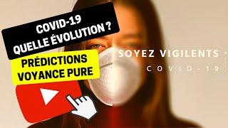Voyance 220 | Quelle évolution de l'épidémie COVID-19 dans le Monde ? | Bruno Voyant Médium