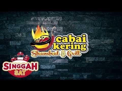 Cabai Kering Steamboat & Grill (Singgah Sat), Penang - Malaysia State